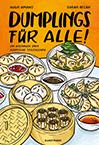 Hugh Amano & Sarah Becan: Dumplings für alle!